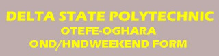 delta state polytechnic ond/hnd weekend form