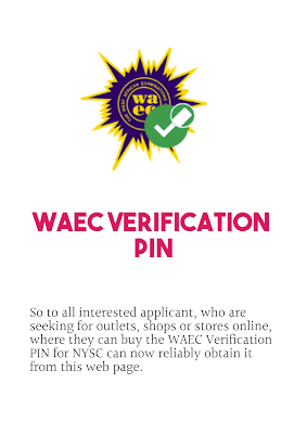 How to Buy WAEC Verification Pin Online for NYSC Change Date of Birth
