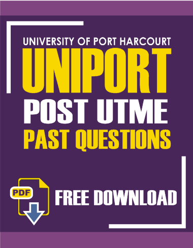 UNIPORT Post UTME Questions and Answers