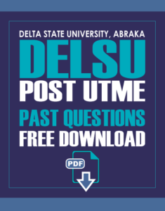 DELSU Post UTME Past Questions PDF Download
