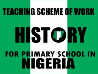 Scheme of Work on History for Primary School in Nigeria