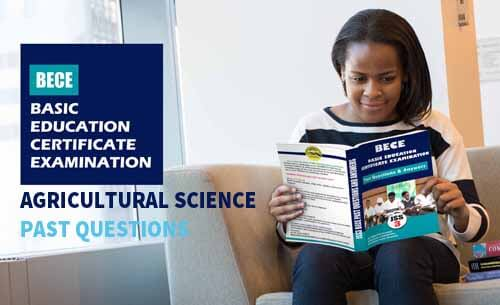 Junior WAEC Agric Science Past Questions