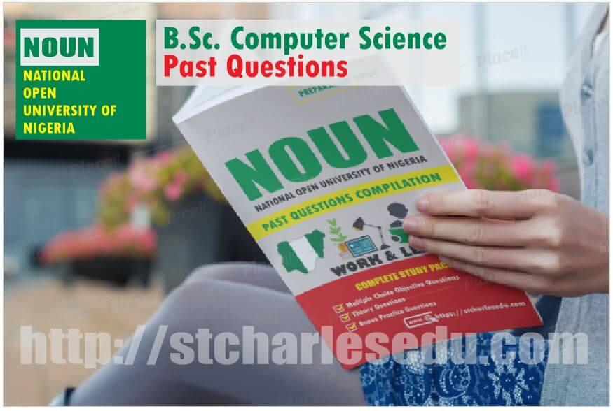 Computer Science NOUN Past Questions Paper Download