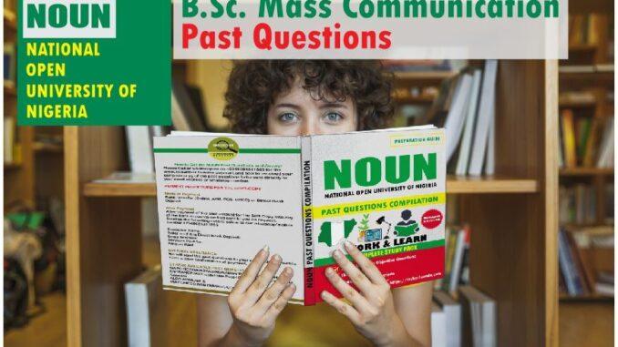 Mass Communication NOUN Past Questions Paper Download