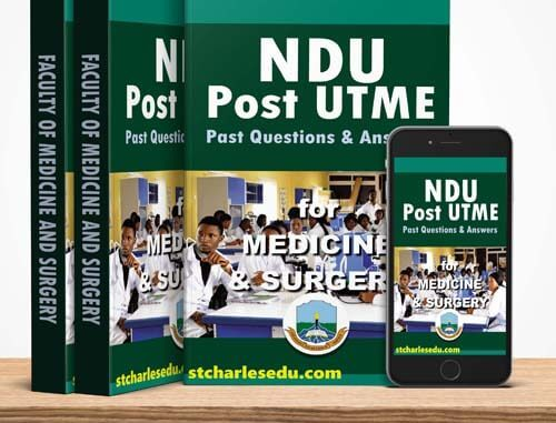 NDU Post UTME Past Questions for Medicine & Surgery