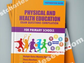 Physical and Health Education PHE Primary School Exam Questions