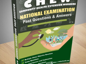 CHEW National Exam Past-Questions