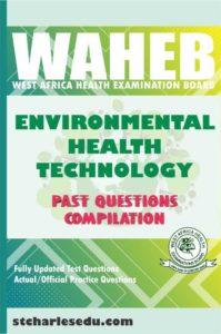 WAHEB HND Environmental Health Exam Past Questions