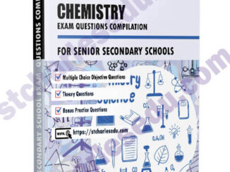 Chemistry Exam Questions Paper for SS1, SS2, SS3