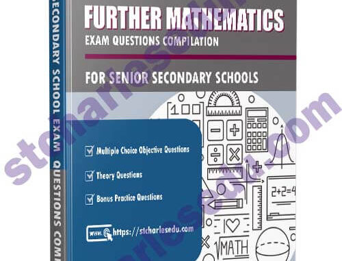 Further Mathematics Exam Questions Paper for SS1, SS2, SS3