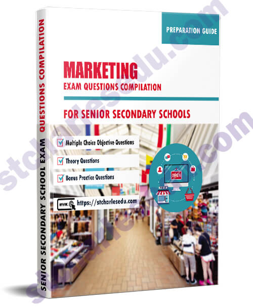 Marketing Exam Questions Paper for SS1, SS2, SS3
