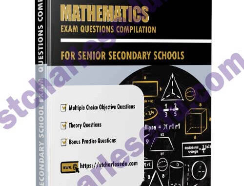 Mathematics Exam Questions for SS1, SS2, SS3
